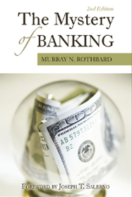 M.N.Rothbard: The mystery of banking