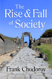 Frank Chodorov: The Rise and Fall of society