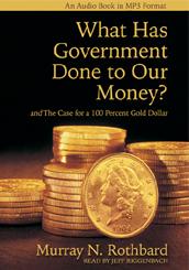 M. N. Rothbard: Peníze v rukou státu