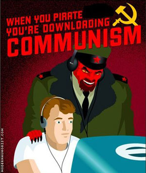 When you pirate, you're downloading communism